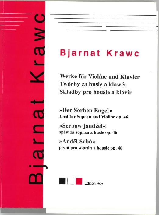"""Bjarnat Krawc - """"Der Sorben Engel"""" - Werke für Violine und Klavier"""