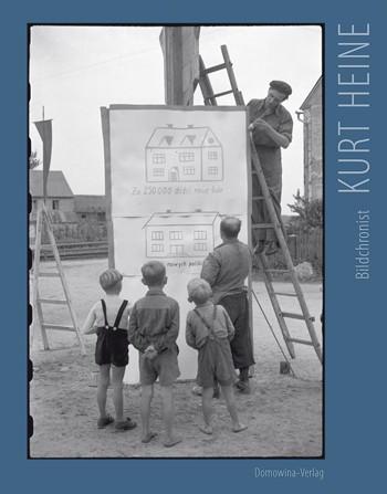 Kurt Heine - Bildchronist