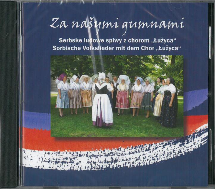 Chor Łužyca - Za našymi gumnami (L)