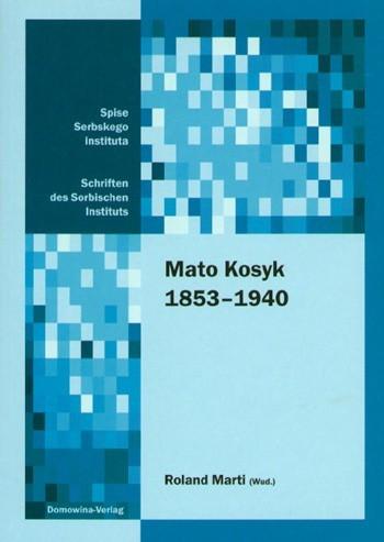 Mato Kosyk 1853-1940