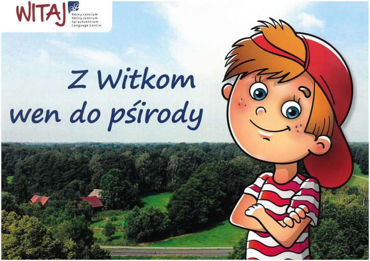 Z Witkom wen do pśirody