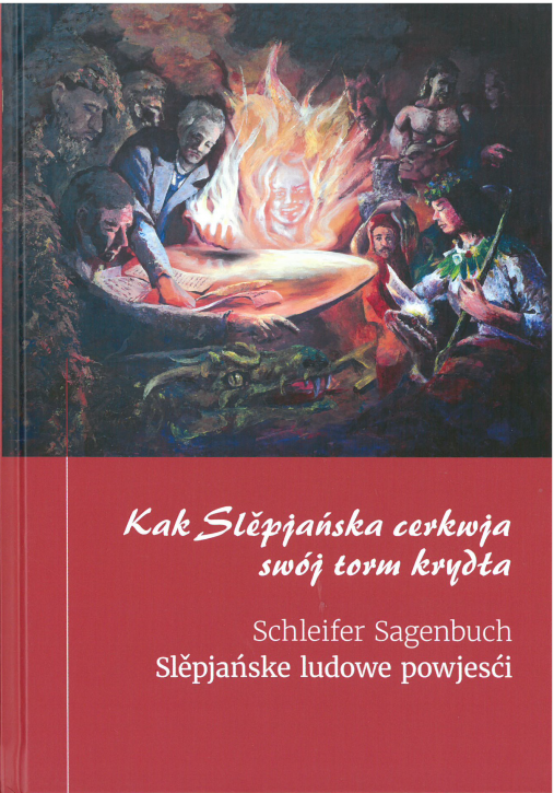 Schleifer Sagenbuch Kak Slěpańska cerkwja swój torm krydła (L)