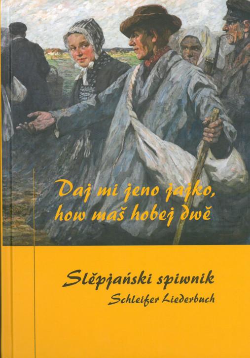 Slěpjański spiwnik - Schleifer Liederbuch (L)