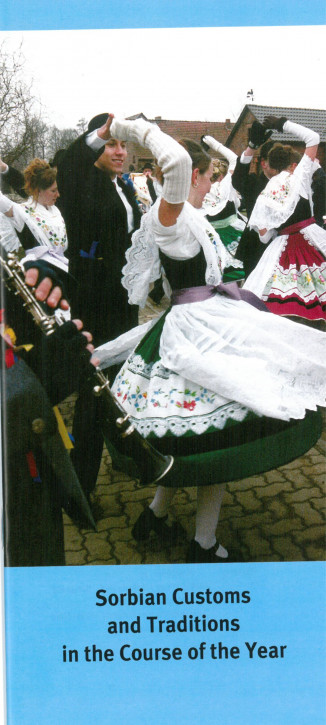 """Sorbian Customs and Traditions in the Course of the Year"""
