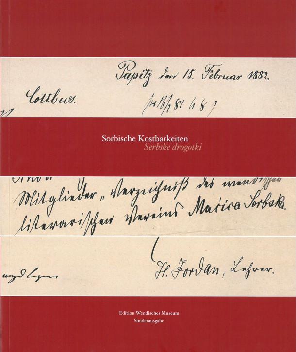 Sorbische Kostbarkeiten / Serbske drogotki - special edition 2010 (L)
