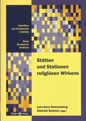 Stätten und Stationen religiösen Wirkens