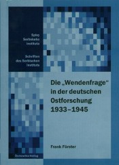 """Die """"Wendenfrage"""" in der deutschen Ostforschung 1933-1945"""