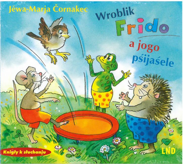 Wroblik Frido a jogo pśijaśele (L)