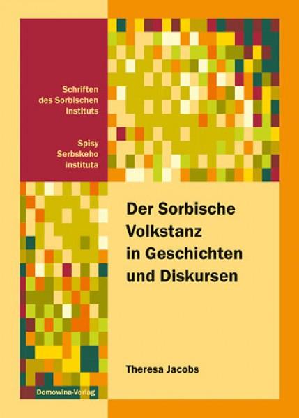 Der Sorbische Volkstanz in Geschichten und Diskursen
