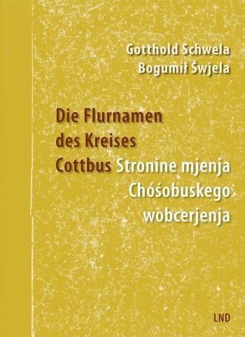 Die Flurnamen des Kreises Cottbus (L)