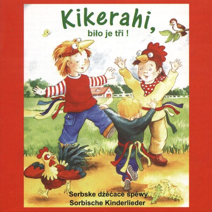 Buch Kikerahi, biło je tři! [Kikerahi, es hat drei geschlagen!]