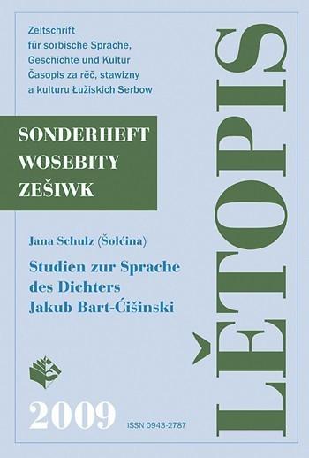 Lětopis - Studien zur Sprache des Dichters Jakub Bart-Ćišinski