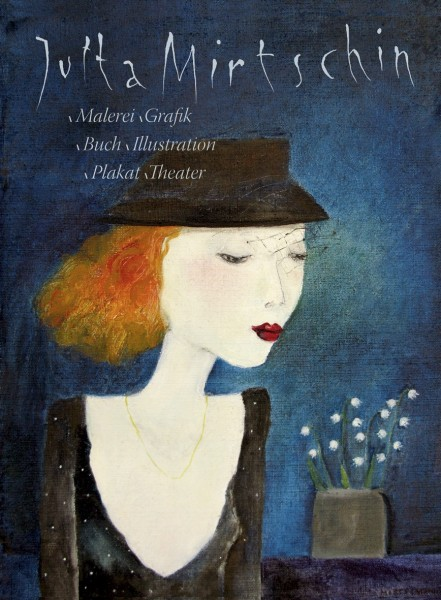 Jutta Mirtschin − Malerei Grafik Buch Illustration Plakat Theater (L)