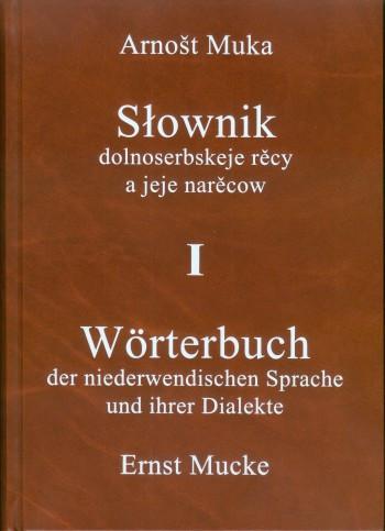 Wörterbuch der niederwendischen Sprache und ihrer Dialekte (3 Bände)