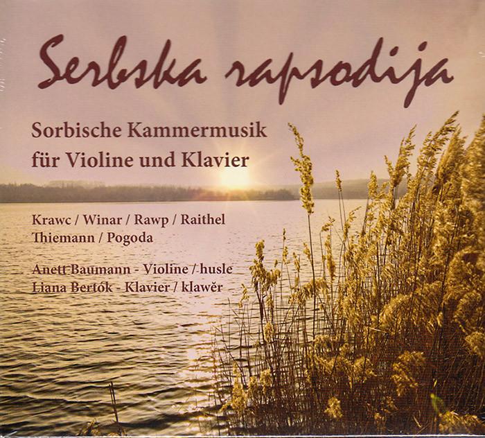 Serbska rapsodija - Sorbsiche Kammermusik für Violine und Klavier