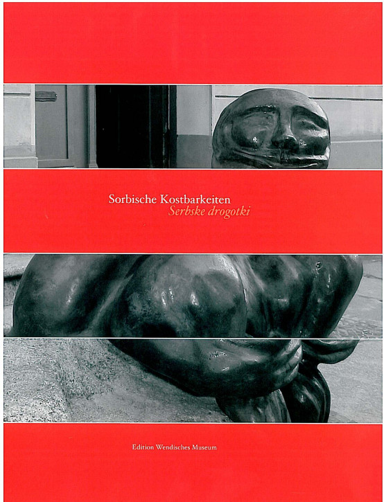 Sorbische Kostbarkeiten / Serbske drogotki 2006 (L)