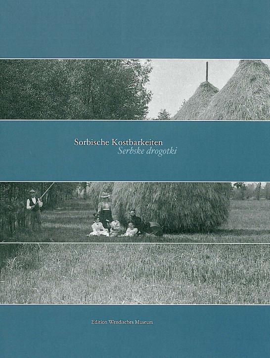 Sorbische Kostbarkeiten / Serbske drogotki 2007 (L)
