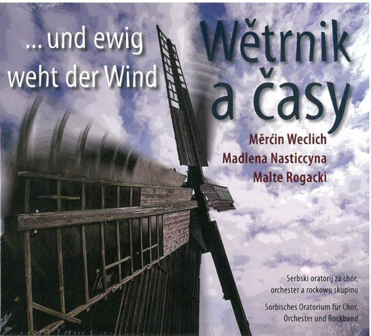 Wětrnik a časy. ...und ewig weht der Wind