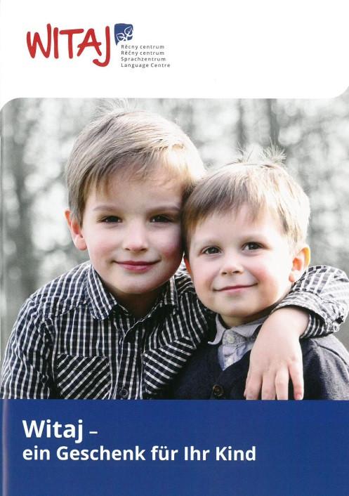 Witaj – ein Geschenk für Ihr Kind