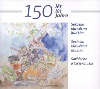 150 Jahre Sorbische Klaviermusik