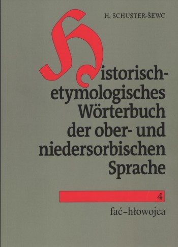 Historisch-etymologisches Wörterbuch der ober- und niedersorbischen Sprache, Heft 1 ─ 24 und Registerband