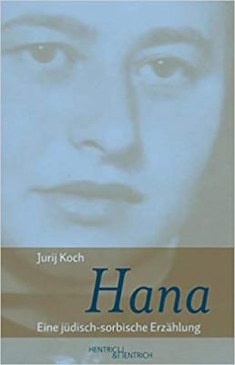 Hana. Eine jüdisch-sorbische Erzählung