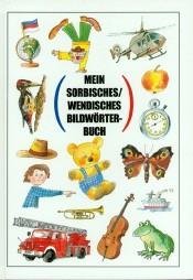 Mein sorbisches/wendisches Bildwörterbuch