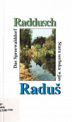 (A) Raddusch. Das Spreewalddorf.