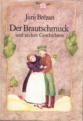 (A) Der Brautschmuck und andere Geschichten
