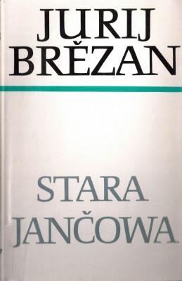 (A) Stara Jančowa (obersorbisch)