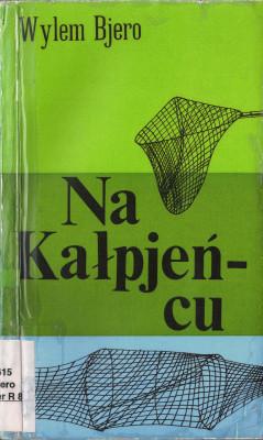 (A) Na Kałpjeńcu