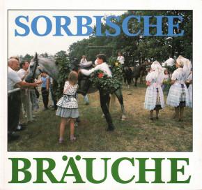 (A) Sorbische Bräuche