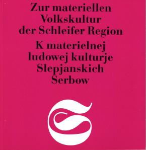 (A) Zur materiellen Volkskultur der Schleifer Region