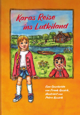 "Buch ""Karas Reise ins Lutkiland"" (L)"