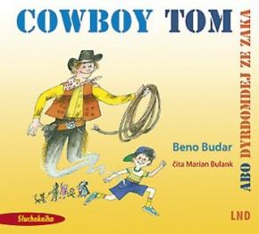 Cowboy Tom abo dyrdomdej ze zaka