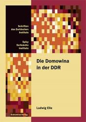 Die Domowina in der DDR