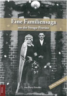 Eine Familiensaga aus der Struga-Provinz