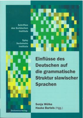 Einflüsse des Deutschen auf die grammatische Struktur slawischer Sprachen