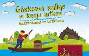 Górkowa rallye w kraju lutkow/ Gurkenrallye im Lutkiland