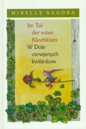 Im Tal der roten Kleeblüten / W dole cerwjenych kwiśinkow