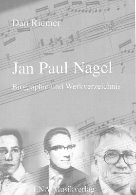 Jan Paul Nagel - biografija a zapis twórbow (L)