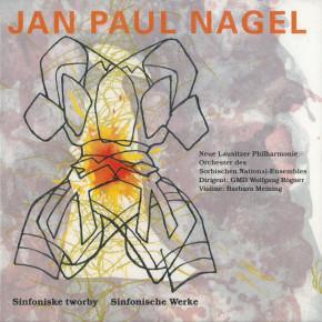 Jan Paul Nagel: Sinfonische Werke - Sinfoniske twórby