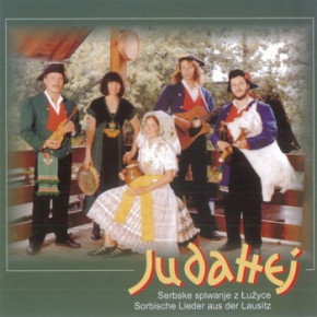 Judahej - Sorbische Lieder aus der Lausitz