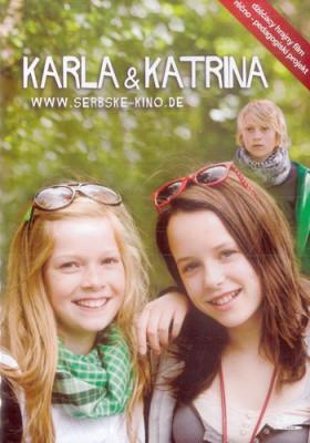 Karla & Katrina
