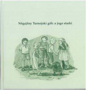 Něgajšny Turnojski gólc a jogo starki (L)