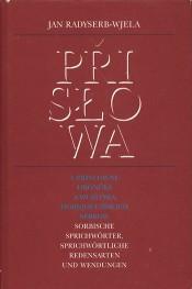 Sorbische Sprichwörter, sprichwörtliche Redensarten und Wendungen