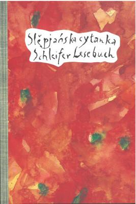 Slěpańska cytanka. Schleifer Lesebuch.
