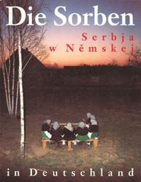 Die Sorben in Deutschland / Serbja w Němskej