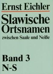 Slawische Ortsnamen zwischen Saale und Neiße, volume 3: N-S