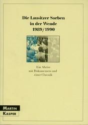 Die Lausitzer Sorben in der Wende 1989/1990
